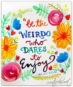 be the weirdo