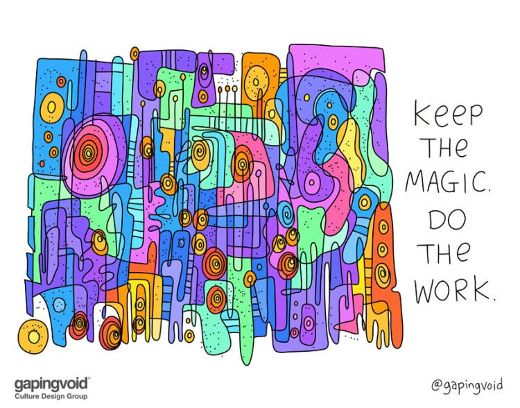 keep the magic. do the work.